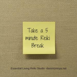 Take a 5 minute Reiki break